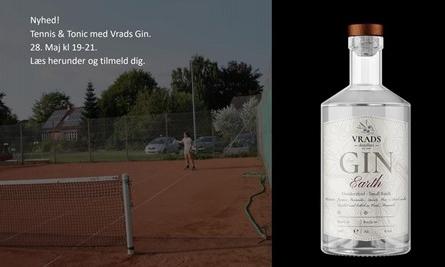 Tennis og Tonic med Gin fra Vrads Destilleri